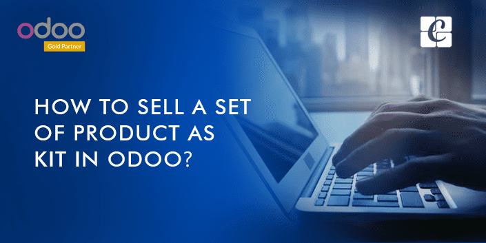 How-to-sell-a-set-of-product-as-kit-in-odoo.png