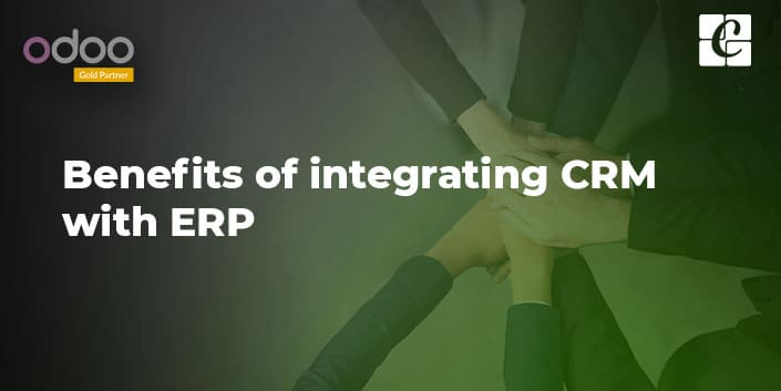 benefits-of-integrating-crm-with-erp.jpg
