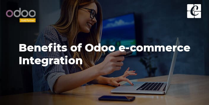 benefits-of-odoo-e-commerce-integration.jpg