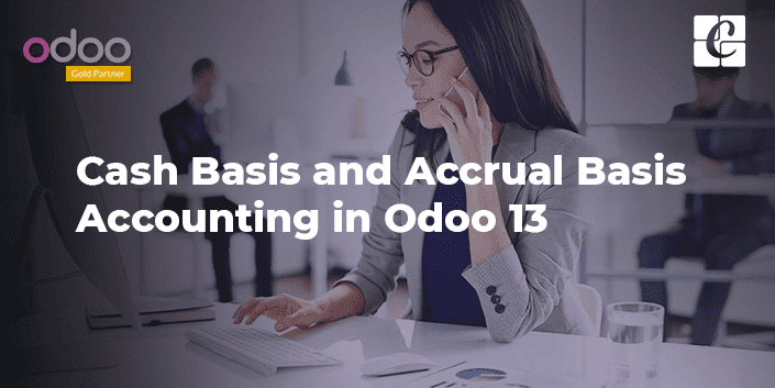 cash-basis-accrual-basis-accounting-odoo-13.png