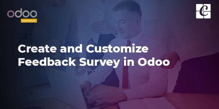 create-and-customize-feedback-survey-in-odoo.jpg