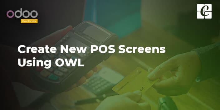 create-new-pos-screens-using-owl.jpg