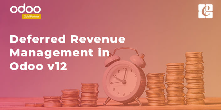 Deferred Revenue Management in Odoo v12