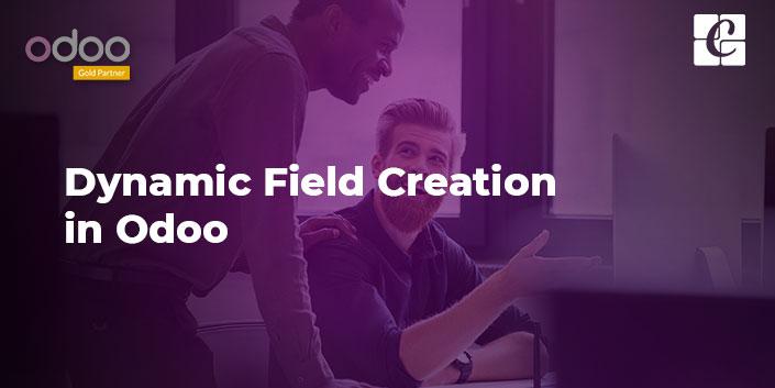 dynamic-field-creation-in-odoo.jpg