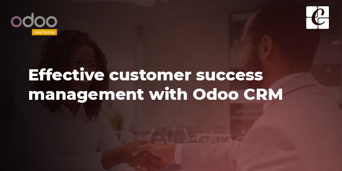 effective-customer-success-management-with-odoo-crm.jpg