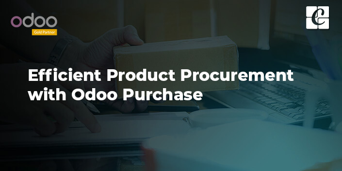 efficient-product-procurement-with-odoo-purchase.jpg