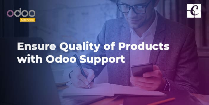 ensure-quality-of-products-with-odoo-support.jpg