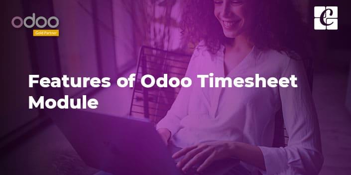 features-of-odoo-timesheet-module.jpg
