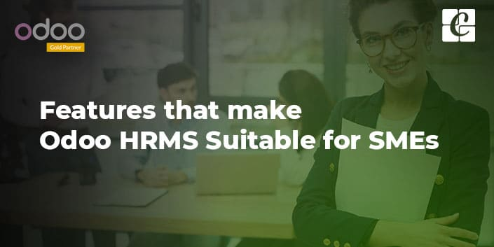 features-that-make-odoo-hrms-suitable-for-smes.jpg