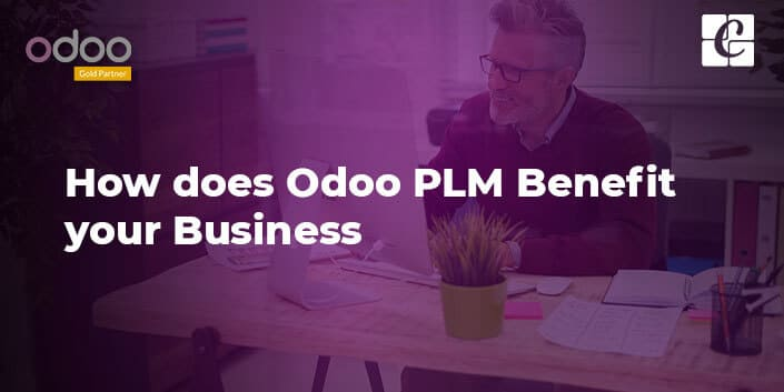 how-does-odoo-plm-benefit-your-business.jpg