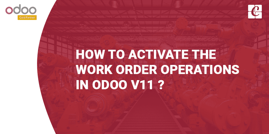 how-to-activate-the-work-order-operations-in-odoo-v11.png