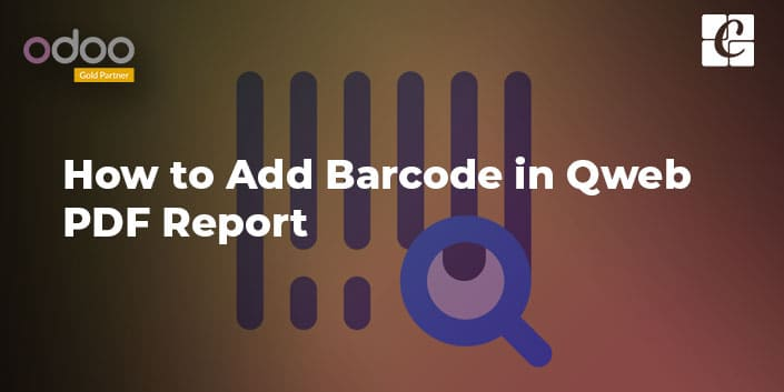 how-to-add-barcode-in-qweb-pdf-report.jpg