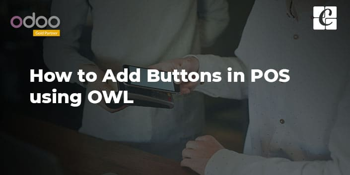 how-to-add-buttons-in-pos-using-owl.jpg