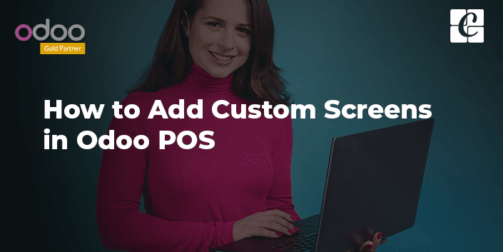 how-to-add-custom-screens-in-odoo-pos.png