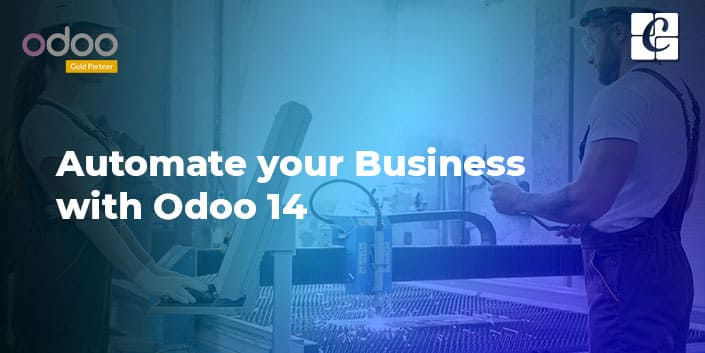 how-to-automate-your-business-with-odoo-14.jpg