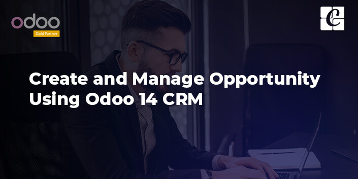 how-to-create-and-manage-opportunity-using-odoo-14-crm.jpg