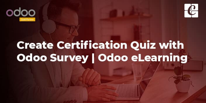 how-to-create-certification-quiz-with-odoo-survey-odoo-elearning.jpg