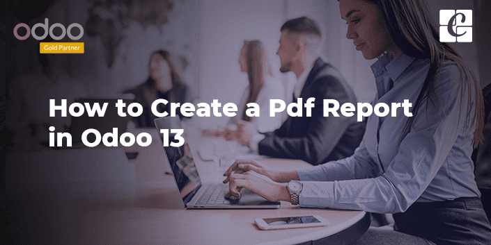 how-to-create-pdf-report-odoo-13.png