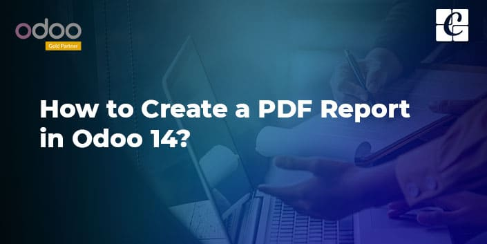 how-to-create-pdf-report-odoo-14.jpg