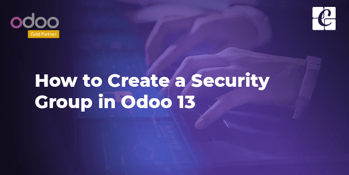 how-to-create-security-group-odoo-13.png
