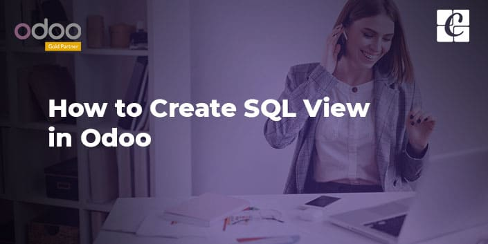 how-to-create-sql-view-odoo.jpg