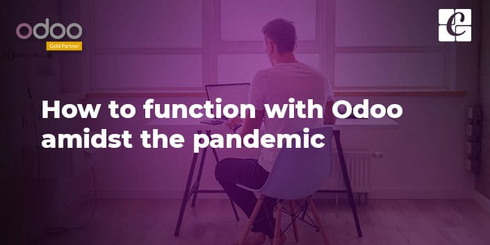 how-to-function-with-odoo-amidst-the-pandemic.jpg
