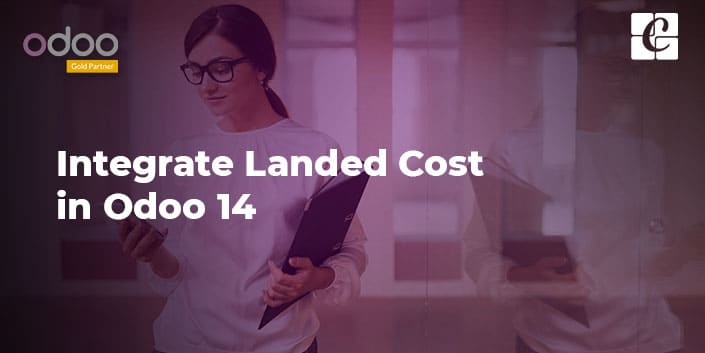 how-to-integrate-landed-cost-in-odoo-14.jpg