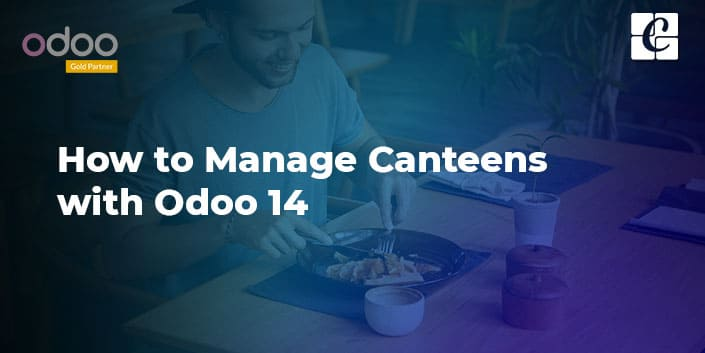 how-to-manage-canteens-with-odoo-14.jpg
