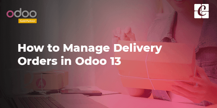 how-to-manage-delivery-orders-in-odoo-13.png
