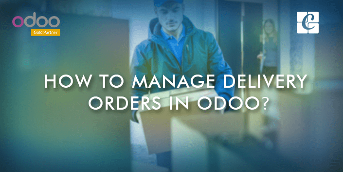 how-to-manage-delivery-orders-in-odoo.png