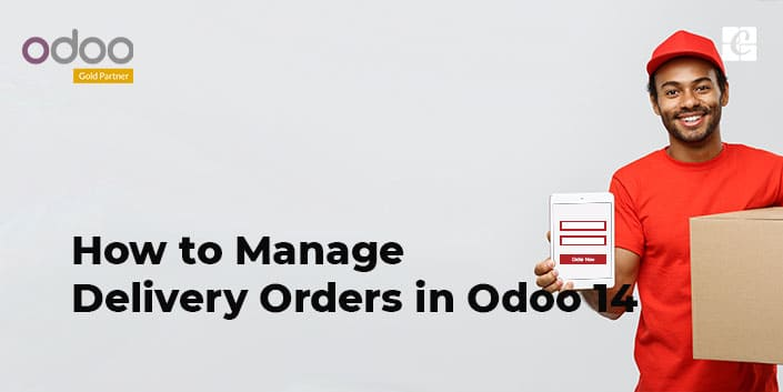 how-to-manage-delivery-orders-odoo-14.jpg