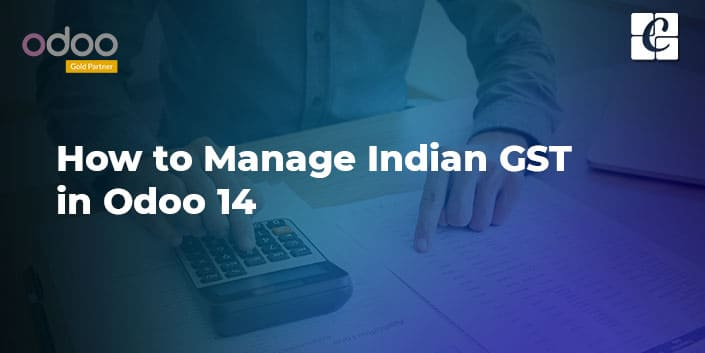 how-to-manage-indian-gst-odoo-14.jpg