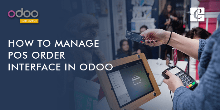 how-to-manage-pos-order-interface-in-odoo.png