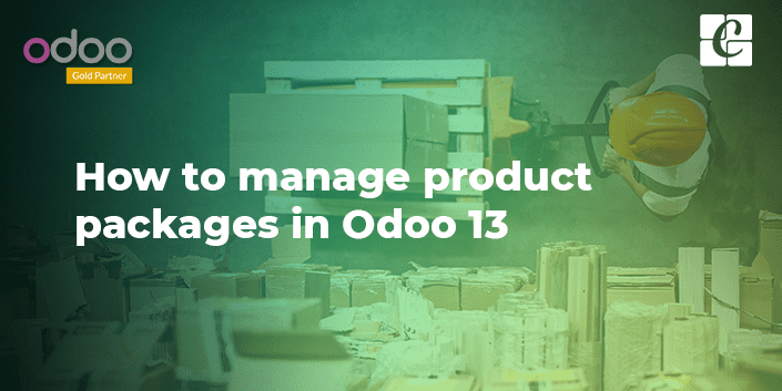 how-to-manage-product-packages-odoo-13.png