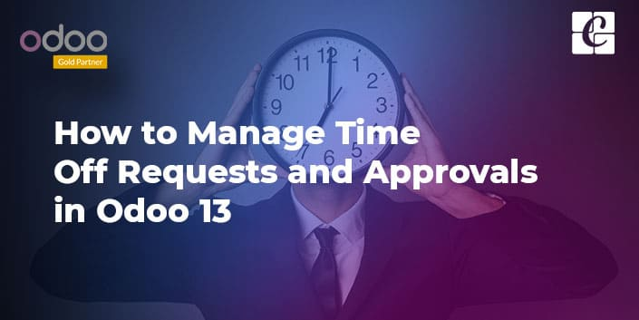 how-to-manage-time-off-requests-and-approvals-in-odoo-13.jpg