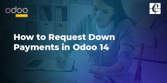 how-to-request-down-payments-in-odoo-14.jpg