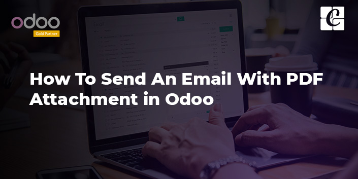 how-to-send-an-email-with-pdf-attachment-in-odoo.jpg