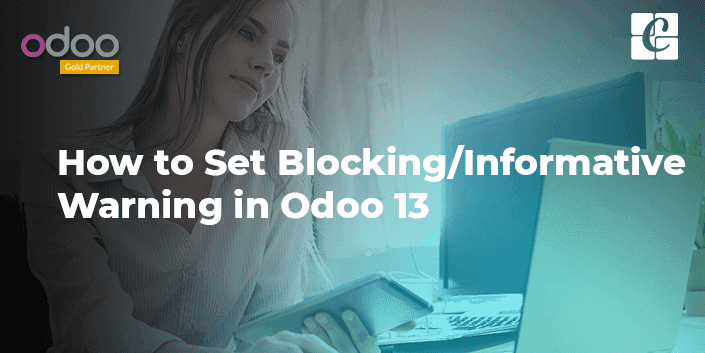how-to-set-blocking-informative-warning-odoo-13.png