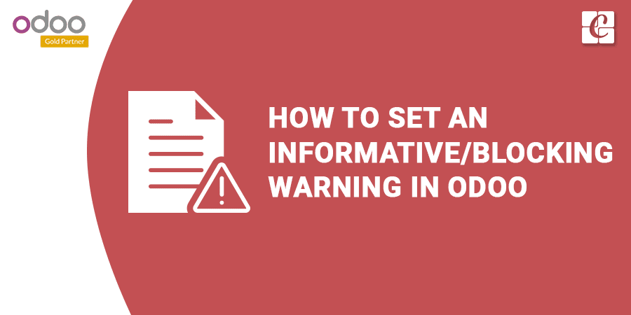 how-to-set-informative-blocking-warning-odoo.png