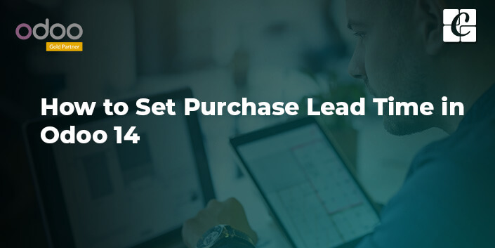 how-to-set-purchase-lead-time-in-odoo-14.jpg