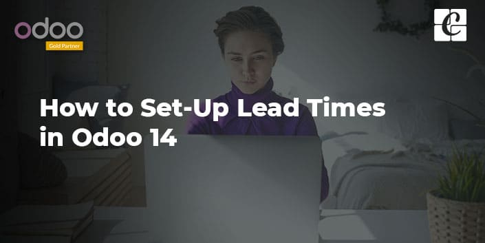 how-to-set-up-lead-times-in-odoo-14.jpg