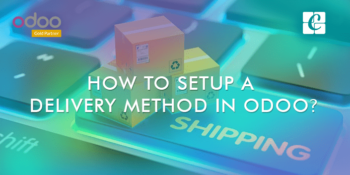 how-to-setup-a-delivery-method-in-odoo.png