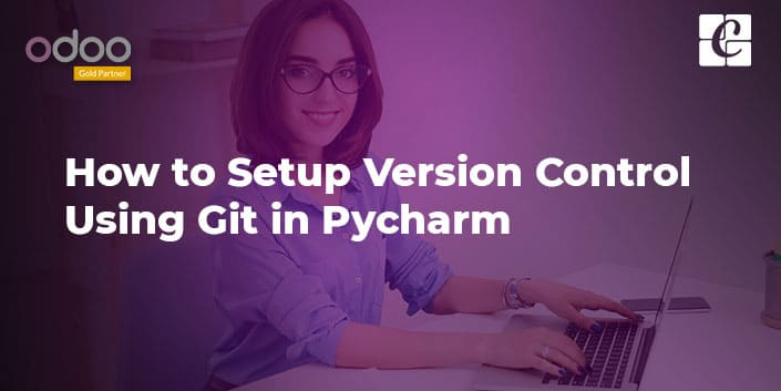 how-to-setup-version-control-using-git-pycharm.jpg