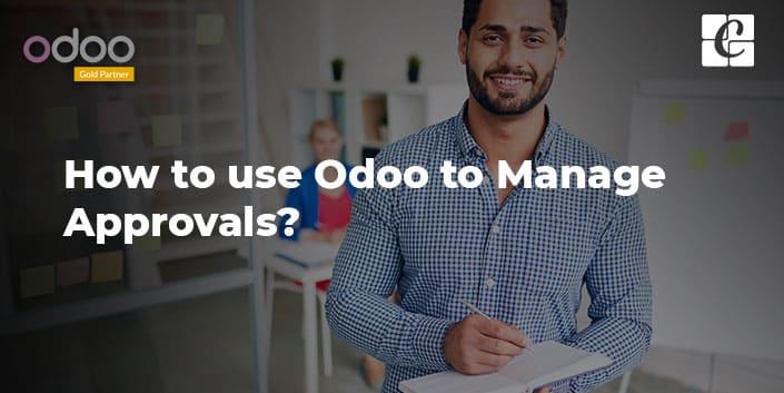 how-to-use-odoo-manage-approvals.jpg