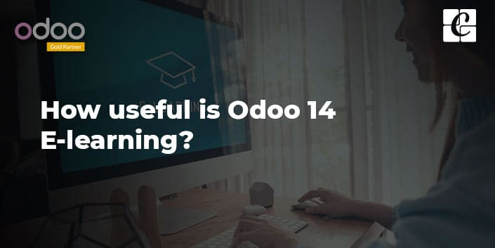 how-useful-is-odoo-14-e-learning.jpg