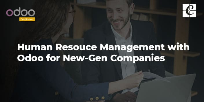 human-resouce-management-with-odoo-for-new-gen-companies.jpg