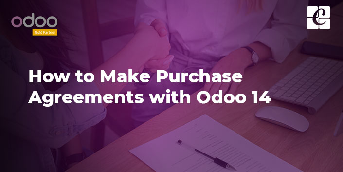 make-purchase-agreements-with-odoo-14.jpg