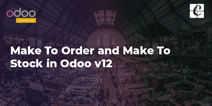 make-to-order-and-make-to-stock-in-odoo-v12.png