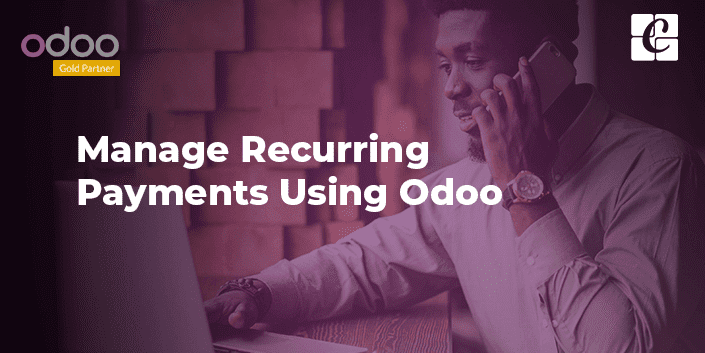 manage-recurring-payments-using-odoo.png