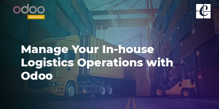 manage-your-in-house-logistics-operations-with-odoo.jpg